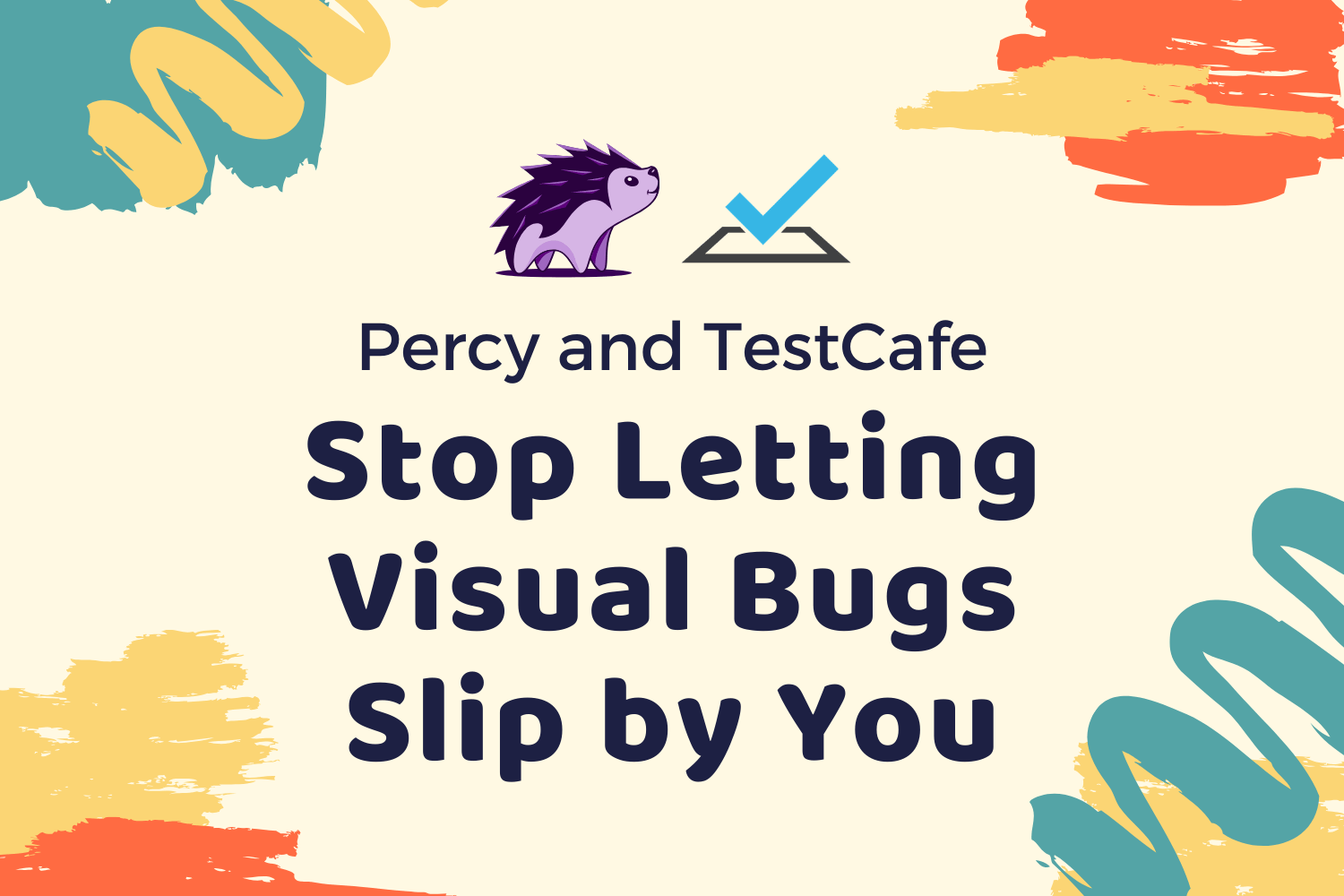 Percy and TestCafe: Stop Letting Visual Bugs Slip by You