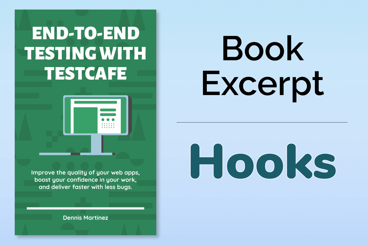 End-to-End Testing with TestCafe Book Excerpt: Hooks
