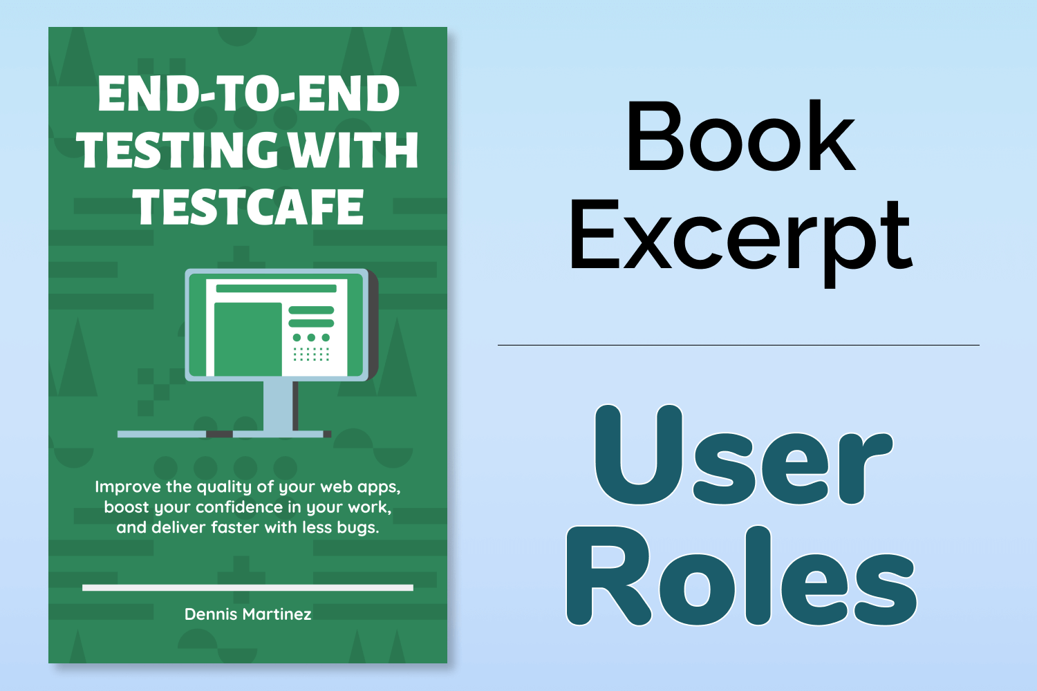 End-to-End Testing with TestCafe Book Excerpt: User Roles
