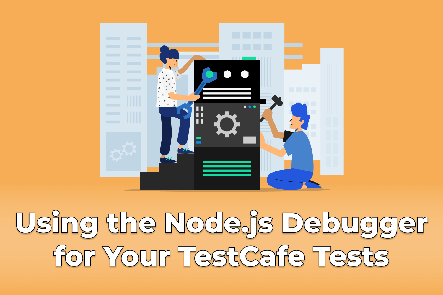Using the Node.js Debugger for Your TestCafe Tests
