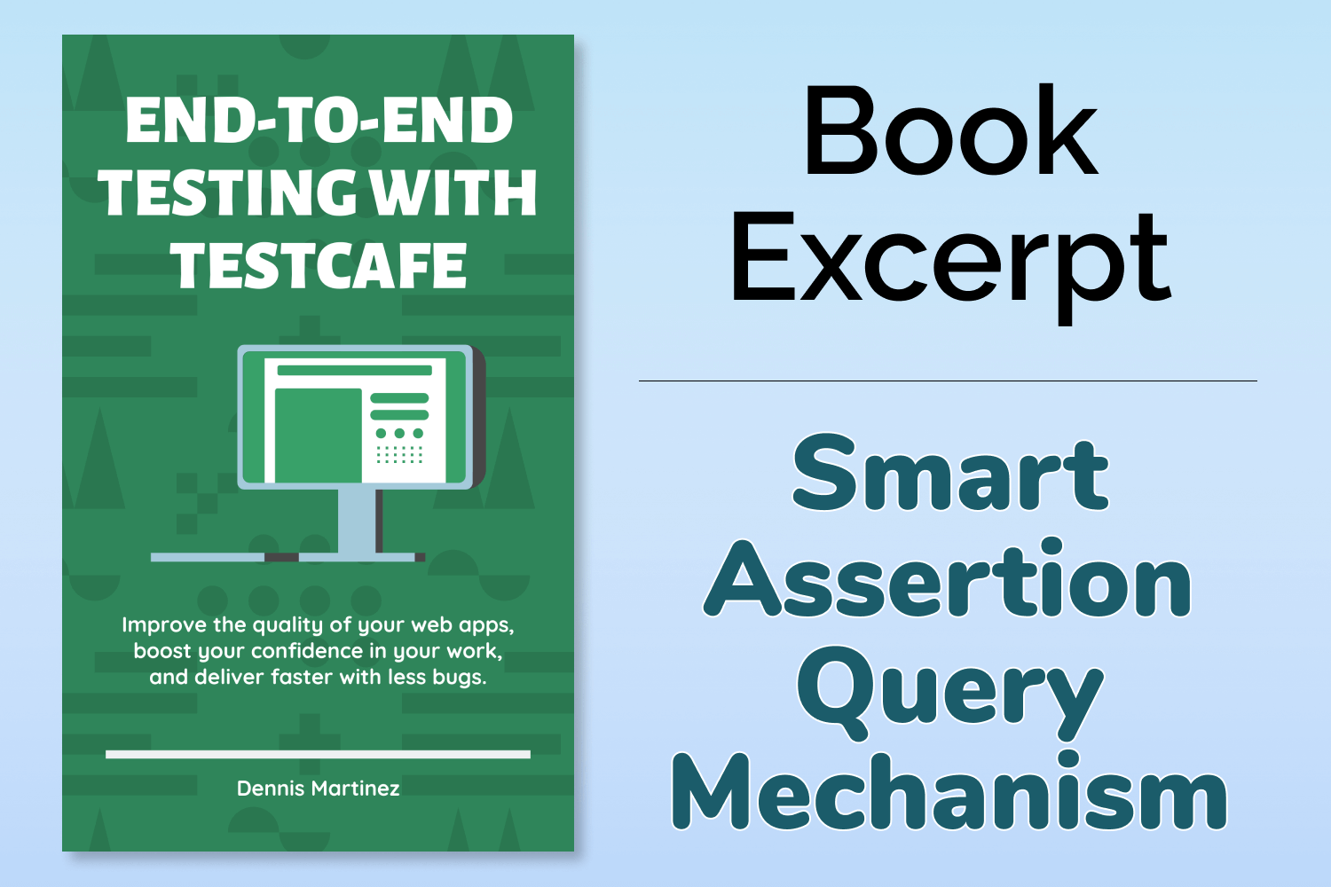 End-to-End Testing with TestCafe Book Excerpt: Smart Assertion Query Mechanism
