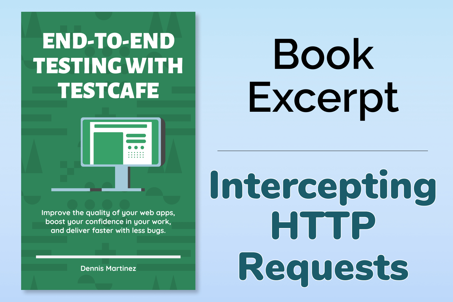 End-to-End Testing with TestCafe Book Excerpt: Intercepting HTTP Requests