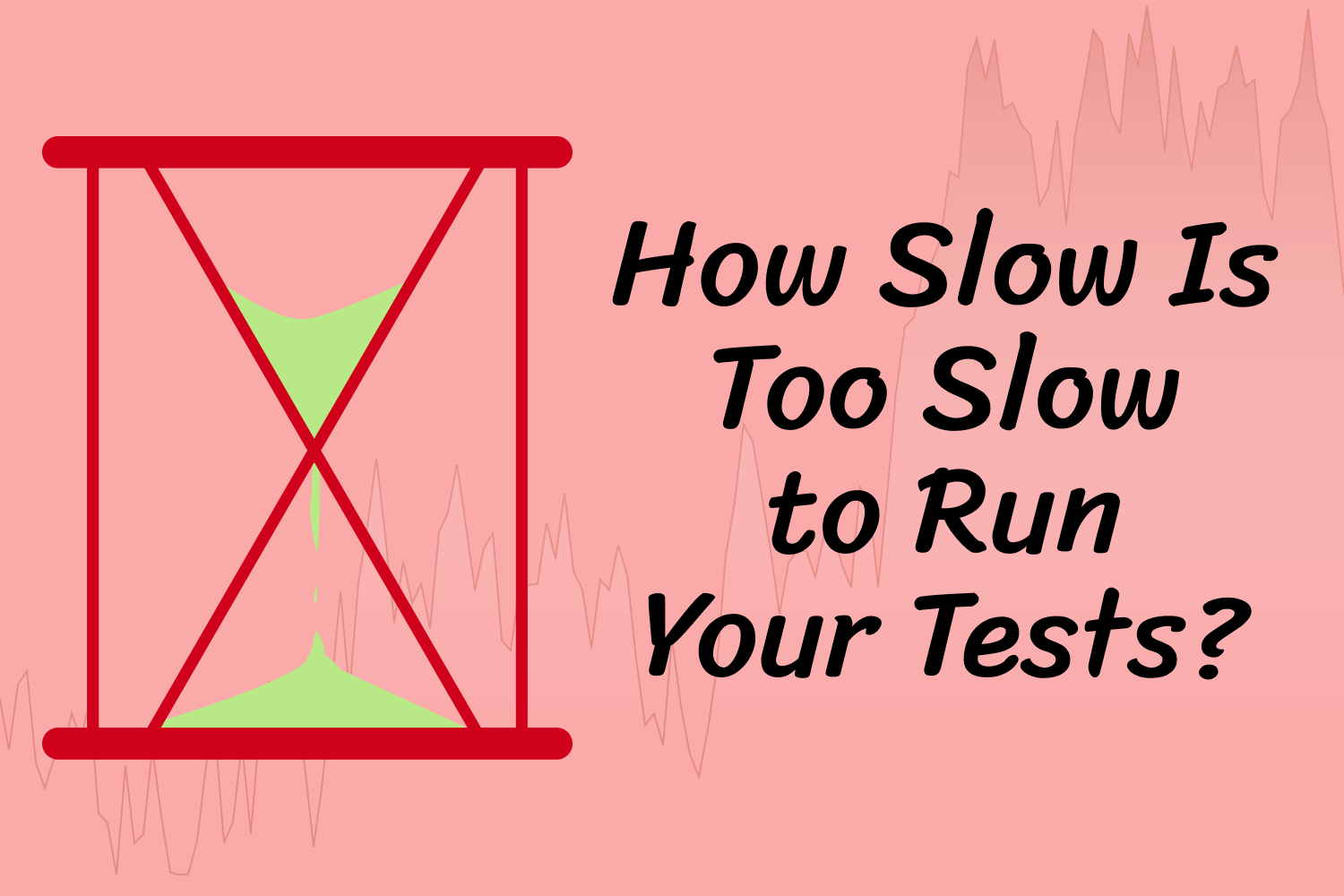 How Slow Is Too Slow to Run Your Tests?