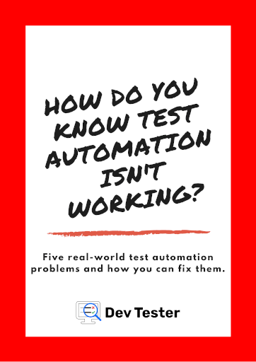 How Do You Know Test Automation Isn't Working For You Book Cover